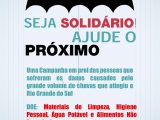 CAMPANHA DE ARRECADAÇÃO DE VALORES E DONATIVOS PARA OS DESABRIGADOS DAS ENXURRADAS NO RS