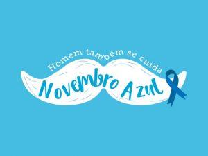 Novembro Azul, agora é a vez dos homens!