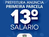 Administração anuncia data de pagamento da 1ª parcela do 13º Salário