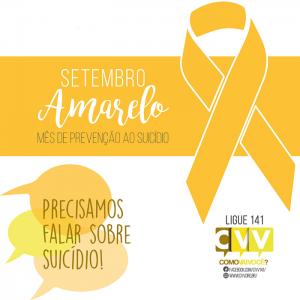 Setembro Amarelo – Um Mês para Pensarmos na Prevenção ao Suicídio